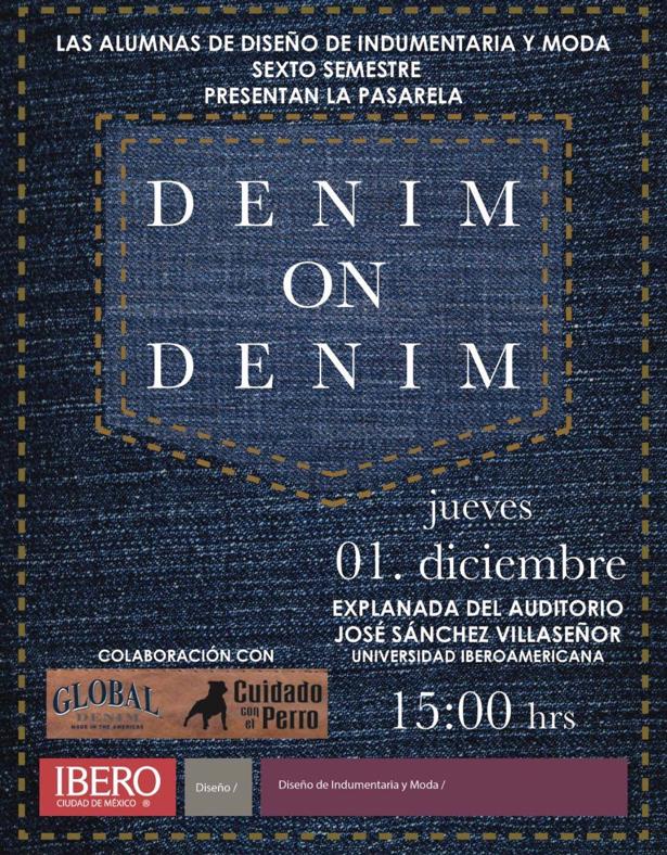 Global Denim colabora con estudiantes del programa de Diseño de Moda e Indumentaria de la Universidad Iberoamericana en una Pasarela dedicada a la Mezclilla