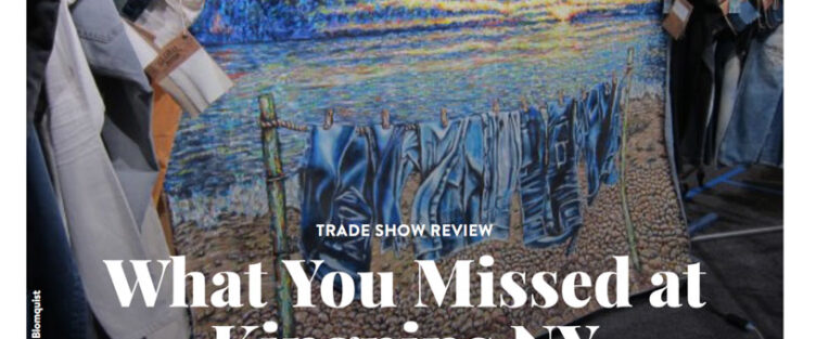"Global Denim Showcased at ""What you missed at Kingpins New York"" article featured at Sportswear International Magazine website."